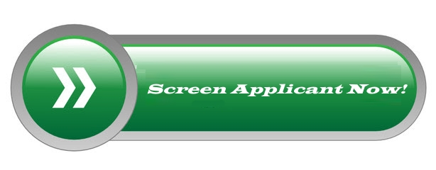 Screen Applicant Now!